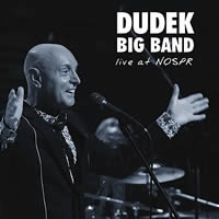 Dudek Big Band - Live At NOSPR 2018